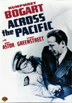Across The Pacific DVD