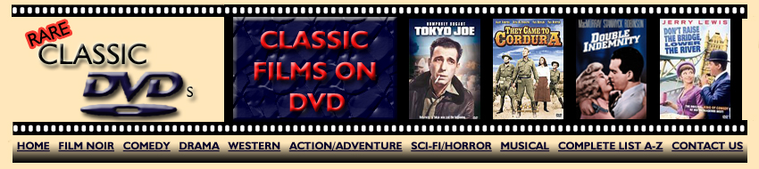 Rare Classic Films on DVD